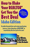 How to Make Your REALTO<!-- Invalid Character --> Get You the Best Deal - Idaho Edition